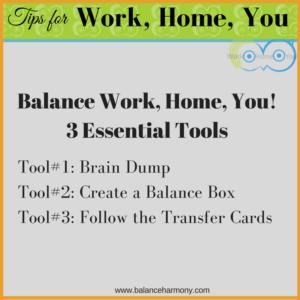 Balance Work, Home, You!