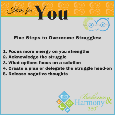 Struggles are Inevitable: 5 Steps to Overcome Struggles!